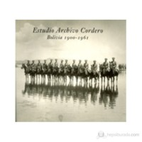 Estudio Archivo Cordero: Bolivia 1900–1961