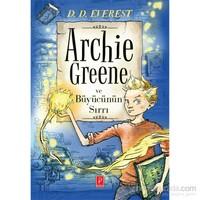 Archie Greene Ve Büyücünün Sırrı-D.D. Everest