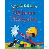 Küçük Kitabım Oğluma Hikâyeler