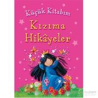 Küçük Kitabım Kızıma Hikâyeler