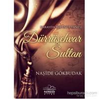 Dürrüşehvar Sultan-Naşide Gökbudak