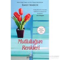Mutluluğun Renkleri-Emily March