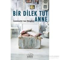 Bir Dilek Tut Anne-Antoinetten Van Heugten