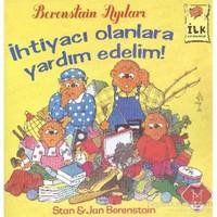İlk Kitaplarım Serisi İhtiyacı Olanlara Yardım Edelim Berenstain Ayıları-Stan Berenstain