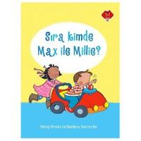 Sıra Kimde Max ile Millie - Felicity Brooks