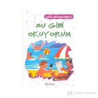 Su Gibi Okuyorum-Aziz Sivaslıoğlu