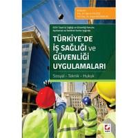 Türkiye'De İş Sağlığı Ve Güvenliği Uygulamaları