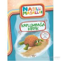 Kaplumbağa Kırpık - Nasıllı Masallar