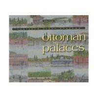 Ottoman Palaces / Vanıshed Urban Vısıons