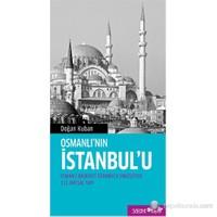 Osmanlı'Nın İstanbul'U-Doğan Kuban