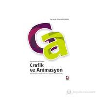 Uygulamalı ve Örnekli Grafik ve Animasyon (Tüm Grafik Bilgilerini Edinmek, Animasyon ve Web Sayfası