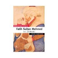 Fatih Sultan Mehmed Ve Zamanı-Franz Babinger