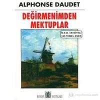 Değirmenimden Mektuplar (M. E. B Tavsiyeli 100 Temel Eser)-Alphonse Daudet