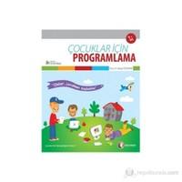 Çocuklar İçin Programlama - Selçuk Özdemir