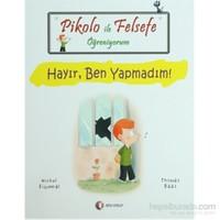 Pikolo ile Felsefe Öğreniyorum - Hayır, Ben Yapmadım! - Thomas Baas