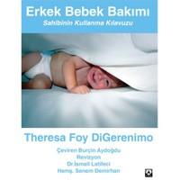 Erkek Bebek Bakımı – Sahibinin Kullanma Kılavuzu-Theresa Foy Digerenimo