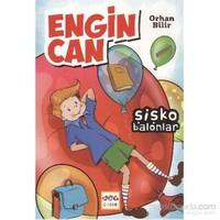 Engincan 1 - Şişko Balonlar-Orhan Bilir