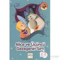 Alice ve Üçüncü Gezegenin Sırrı
