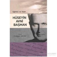 Eğitimci ve Yazar Hüseyin Avni Başman