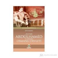 Sultan 2. Abdülhamid Ve Dönemi Osmanlı Devleti