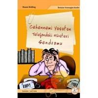 Cehennemi Yaşatan Telefondaki Müşteri Sendromu-Shaun Belding