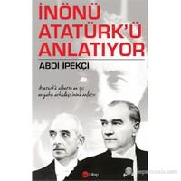 İnönü Atatürk'Ü Anlatıyor-Abdi İpekçi
