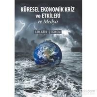 Küresel Ekonomik Kriz ve Etkileri ve Medya