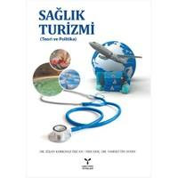 Sağlık Turizmi: Teori Ve Politika