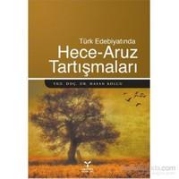 Türk Edebiyatında Hece Aruz Tartışmaları