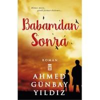 Babamdan Sonra - Ahmed Günbay Yıldız