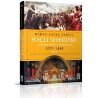 Haçlı Seferleri / Dünya Savaş Tarihi 5 - Michael F. Pavkovic