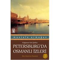 Petersburg'Da Osmanlı İzleri-Mustafa Armağan
