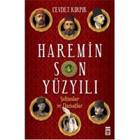 Haremin Son Yüzyılı: Sultanlar ve Damatlar