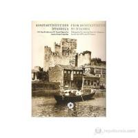 Konstantiniyye'den İstanbul'a - From Konstantiniyye to İstanbul (19. Yüzyıl Ortalarından 20. Yüzyı