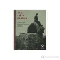 1892 Lykia Günlüğü - (Tıpkıbasım ve Günümüz Değerlendirmeleriyle Yayına Hazırlayan Nezih Başgelen)