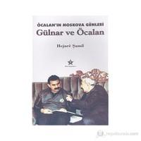 Öcalan'ın Moskova Günleri Gülnar ve Öcalan - (Siyasi Sosyo Dram)