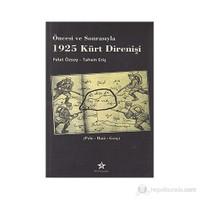 Öncesi Ve Sonrasıyla 1925 Kürt Direnişi - (Palu - Hani - Genç)-Tahsin Eriş