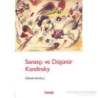 Sanatçı Ve Düşünür Kandinsky
