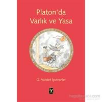 Platon'da Varlık ve Yasa