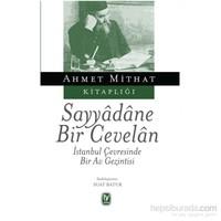 Sayyadane Bir Cevelan-Ahmet Mithat