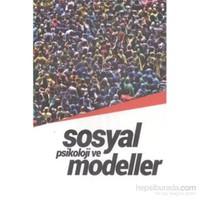Sosyal Psikoloji ve Modelleri