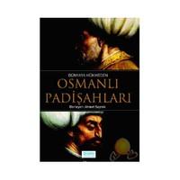 Dünyaya Hükmeden Osmanlı Padişahları-Ahmet Seyrek