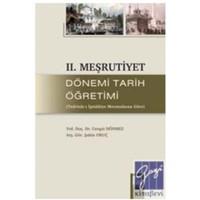 II. Meşrutiyet Dönemi Tarih Öğretimi