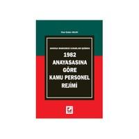 1982 Anayasasına Göre Kamu Personel Rejimi