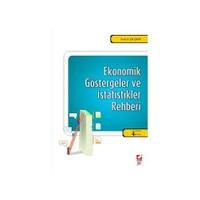 Ekonomik Göstergeler Ve İstatistikler Rehberi
