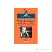 Martin Heidegger: Varlık ve Zaman