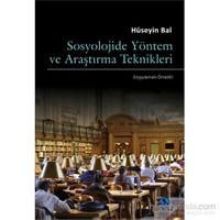 Sosyolojide Yöntem ve Araştırma Teknikleri (Uygulamalı-Örnekli)