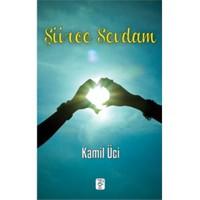 Şiirce Sevdam-Kamil Üci