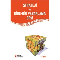 Strateji Ve Bire-Bir Pazarlama CRM