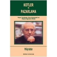Kotler ve Pazarlama - Philip Kotler